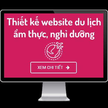 Thiết kế website du lịch, ẩm thực, nghỉ dưỡng