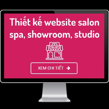 Thiết kế website salon, spa, showroom, studio