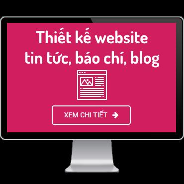 Thiết kế website tin tức, báo chí, blog