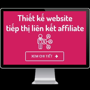 Thiết kế website tiếp thị liên kết affiliate